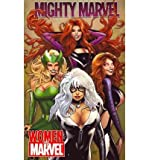 Women of Marvel (Mighty Marvel) (0785149538) by Marjorie Liu