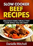 Slow Cooker Beef Recipes: Delicious F...