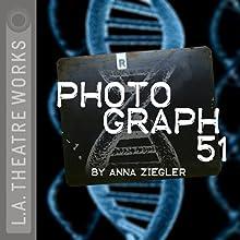 Photograph 51 Performance Auteur(s) : Anna Ziegler Narrateur(s) : Matthew Arkin, Maxwell Caulfield, Miriam Margolyes, Jon Matthews, Darren Richardson, Nick Toren
