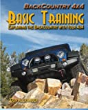 Search : Backcountry 4x4 Basic Training: Exploring the Backcountry with Your 4x4