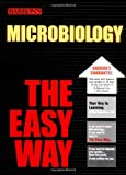 img - for Microbiology the Easy Way (Barron's E-Z) book / textbook / text book