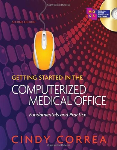 Getting Started in the Computerized Medical Office:...