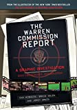 img - for The Warren Commission Report: A Graphic Investigation into the Kennedy Assassination book / textbook / text book