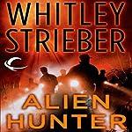 Alien Hunter: Flynn Carroll, Book 1 | Whitley Strieber