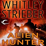 Alien Hunter: Flynn Carroll, Book 1 | Whitley Strieber