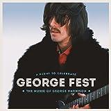 GEORGE FEST:ジョージ・ハリスン・トリビュート・コンサート(完全生産限定盤)(DVD付)