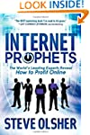 Internet Prophets: The World's Leadin...