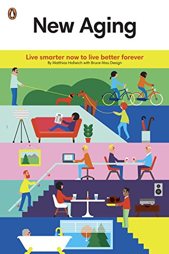 new-aging-live-smarter-now-to-live-better-forever