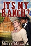 It's My Ranch? (English Edition)