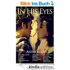 In His Eyes Anthology