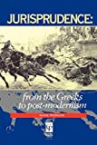 Jurisprudence: From The Greeks To Post-Modernity (1859411347) by Morrison, Wayne