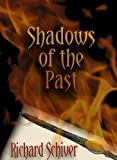 img - for Shadows of the Past book / textbook / text book