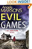 Evil Games: A gripping, heart-stopping thriller (Detective Kim Stone crime thriller series Book 2)