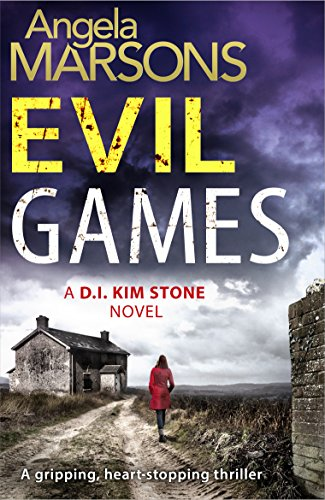 Read Online Evil Games: A gripping, heart-stopping thriller (Detective Kim Stone crime thriller series Book 2) by Bookouture