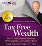 Rich Dad Advisors: Tax-Free Wealth: H...