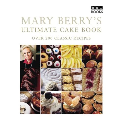 Mary Berrys Ultimate Cake Book
