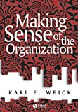 img - for Making Sense of the Organization (KeyWorks in Cultural Studies) book / textbook / text book