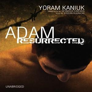 Adam Resurrected Audiobook