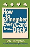 img - for How to Remember Every Card in the Deck book / textbook / text book