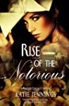 Rise of the Notorious (A Vasser Legac...