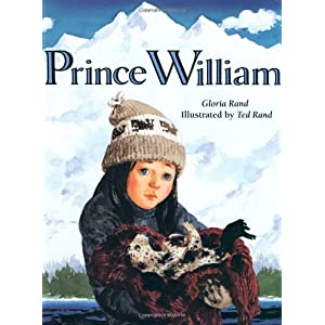 Prince William (An Owlet Book) Gloria Rand and Ted Rand