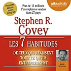 Les 7 habitudes de ceux qui réalisent tout ce qu'ils entreprennent  by Stephen R. Covey Narrated by Benoît Grimmiaux
