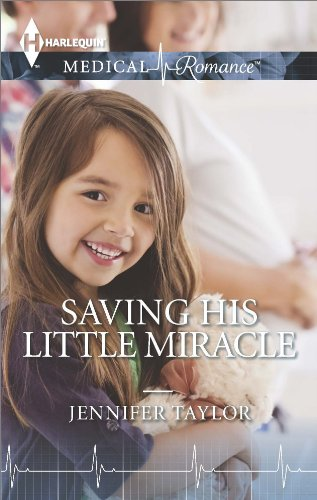Saving His Little Miracle, by Jennifer Taylor