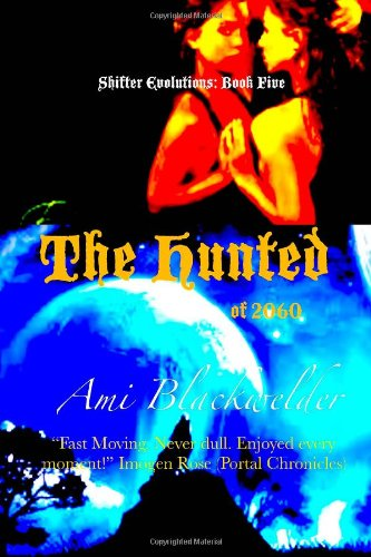 The Hunted of 2060 (Shifter Evolutions #5)