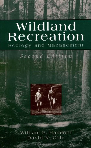Wildland Recreation: Ecology and Management (Earth Science)