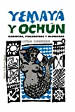 img - for Yemaya y Ochun (Coleccion Del Chichereku En El Exilio) (Spanish Edition) book / textbook / text book