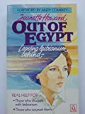 img - for Out of Egypt: One Woman's Journey Out of Lesbianism by Howard, Jeanette (2001) Paperback book / textbook / text book