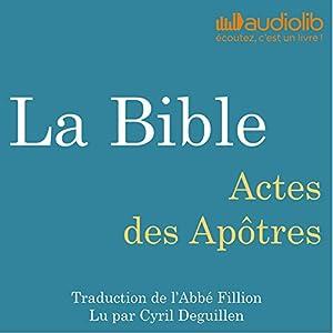 La Bible : Actes des Apôtres | Livre audio
