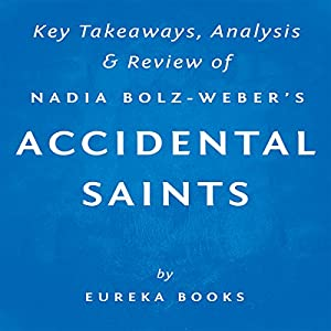 Accidental Saints: Finding God in All the Wrong People, by Nadia Bolz-Weber Audiobook