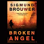 Broken Angel | Sigmund Brouwer