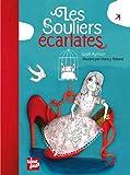 """Afficher """"Les Souliers écarlates"""""""