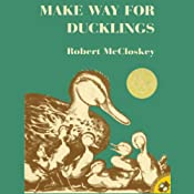 Make Way for Ducklings | [Robert McCloskey]
