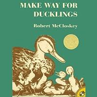 Make Way for Ducklings (       UNABRIDGED) by Robert McCloskey Narrated by Melba Sibrel