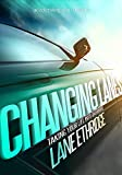 Changing Lanes: Take your life into overdrive