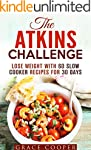 The Atkins Challenge: Lose Weight wit...