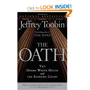 The Oath: The Obama White House and The Supreme Court by