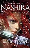 """Afficher """"Les Royaumes de Nashira. T1. Le Rêve de Talitha"""""""