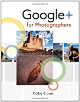Google+ for Photographers Front Cover