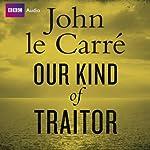 Our Kind of Traitor | John le Carré