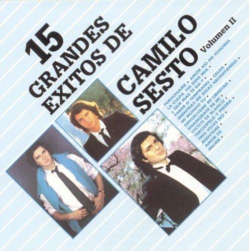 Camilo Sesto - 15 Grandes Exitos de Camilo Sest, Vol. 2 - Zortam Music