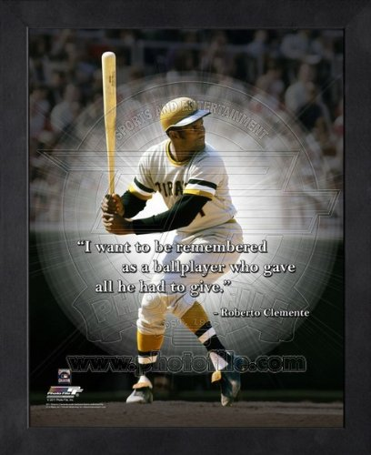Roberto Clemente Pittsburgh Pirates Pro Quotes Framed 8x10 Photo