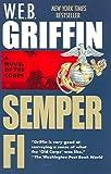 Semper Fi (The Corps, Book I) (0515087491) by Griffin, W. E. B.