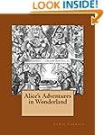 Alice's Adventures in Wonderland: The...