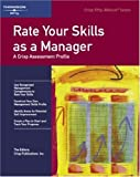 Rate Your Skills as a Manager: A Crisp Assessment Profile (Crisp Fifty-Minute Books)