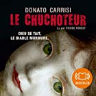 Le chuchoteur (       Texte intégral) Auteur(s) : Donato Carrisi Narrateur(s) : Pierre Forest