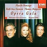 Placido Domingo · Ruth Ann Swenson · Thomas Hampson ~ Opera Gala